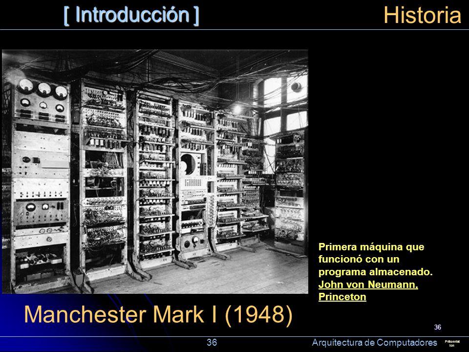 Historia Manchester Mark I (1948) [ Introducción ]